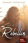 Vergrößerte Darstellung Cover: Einmal Rebellin. Externe Website (neues Fenster)