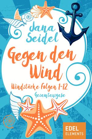 Gegen den Wind Gesamtausgabe