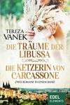 Die Träume der Libussa / Die Ketzerin von Carcassone
