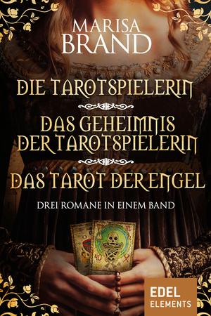 Die Tarotspielerin / Das Geheimnis der Tarotspielerin / Das Tarot der Engel
