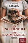 Vergrößerte Darstellung Cover: Der Knochenpoet / Das Flammensigel. Externe Website (neues Fenster)