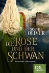 Vergrößerte Darstellung Cover: ¬Die¬ Rose und der Schwan. Externe Website (neues Fenster)