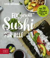 Vergrößerte Darstellung Cover: Fix gerollt - Sushi für alle. Externe Website (neues Fenster)