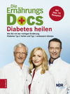 Vergrößerte Darstellung Cover: ¬Die¬ Ernährungs-Docs - Diabetes heilen. Externe Website (neues Fenster)