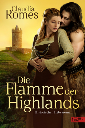 ¬Die¬ Flamme der Highlands