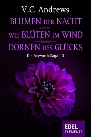 Blumen der Nacht / Wie Blüten im Wind / Dornen des Glücks