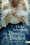 Vergrößerte Darstellung Cover: ¬Die¬ Dirne und der Bischof. Externe Website (neues Fenster)
