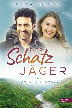 Der Schatzjäger: The hunters fiancée