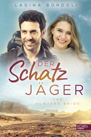 Der Schatzjäger: The hunters bride