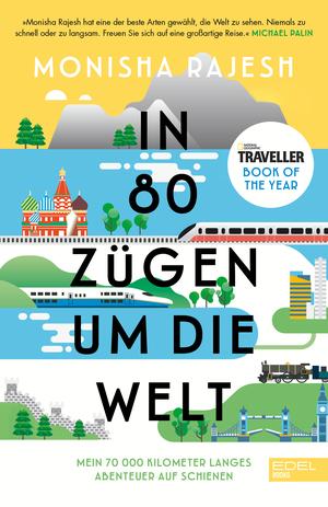 In 80 Zügen um die Welt