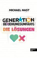 Das Bild zeigt das Cover des Buches Generation beziehungsunfähig