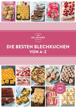 Die besten Blechkuchen von A-Z