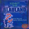 Kennt Ihr Blauland - Das Hörbuch zum Musical