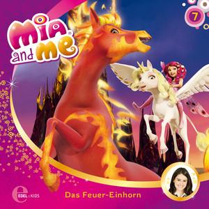 Folge 7: Das Feuer-Einhorn / Der verdorrte Wald (Das Original-Hörspiel zur TV-Serie)