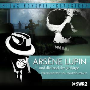 Arséne Lupin und die Insel der 30 Särge