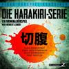 Die Harakiri-Serie - Ein Kriminalhörspiel