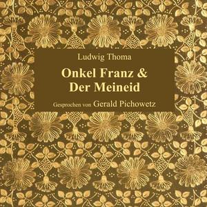 Onkel Franz & Der Meineid