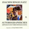 Autobiographisches (Ringelnatz über Ringelnatz)
