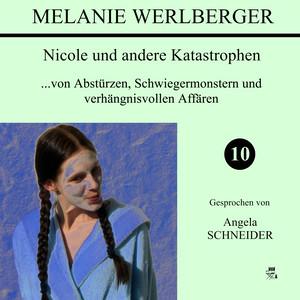 Nicole und andere Katastrophen 10