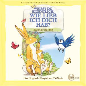 Eine Feder fürs Nest (Das Original-Hörspiel zur TV-Serie)