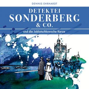Sonderberg & Co. Und die Jablotschkowsche Kerze