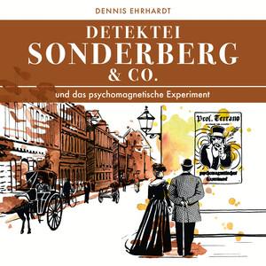 Sonderberg & Co. Und das psychomagnetische Experiment