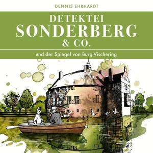 Sonderberg & Co. Und der Spiegel von Burg Vischering
