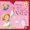 Folge 1: Hier kommt Lola!