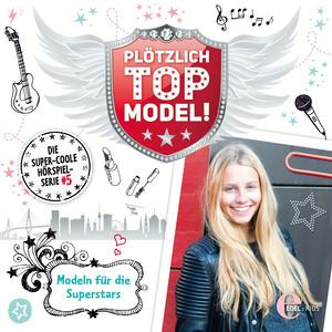 Folge 5: Modeln für die Superstars (Das Original-Hörspiel)