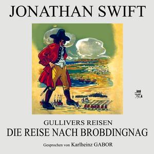 Gullivers Reisen: Die Reise nach Brobdingnag