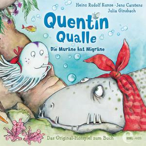 Quentin Qualle - Die Muräne hat Migräne