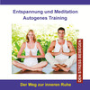 Entspannung und Meditation Autogenes Training (Den Stress besiegen)