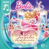 Barbie in: Die 12 tanzenden Prinzessinnen (Das Original-Hörspiel zum Film)
