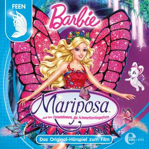 Barbie: Mariposa und ihre Freundinnen, die Schmetterlingsfeen (Das Original-Hörspiel zum Film)