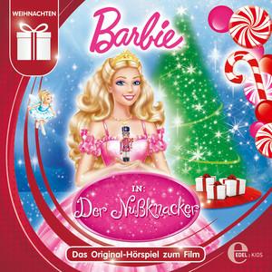 Barbie in: Der Nussknacker (Das Original-Hörspiel zum Film)