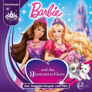 Barbie und das Diamantschloss (Das Original-Hörspiel zum Film)