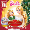 Barbie In: Eine Weihnachtsgeschichte (Das Original-Hörspiel Zum Film)