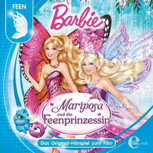Barbie: Mariposa und die Feenprinzessin (Das Original-Hörspiel zum Film)