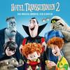 Hotel Transsilvanien 2 (Das Original-Hörspiel zum Kinofilm)
