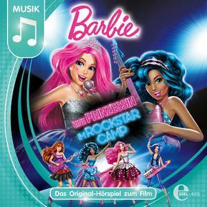 Barbie: Eine Prinzessin im Rockstar Camp (Das Original-Hörspiel zum Film)