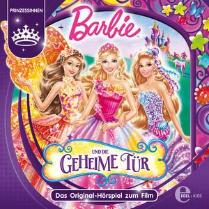 Barbie und die geheime Tür (Das Original-Hörspiel zum Film)