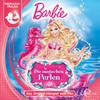 Barbie in: Die magischen Perlen (Das Original-Hörspiel zum Film)