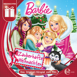 Barbie: Zauberhafte Weihnachten (Das Original-Hörspiel zum Film)