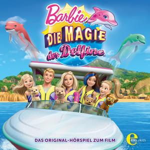 Die Magie der Delfine (Das Original-Hörspiel zum Film)