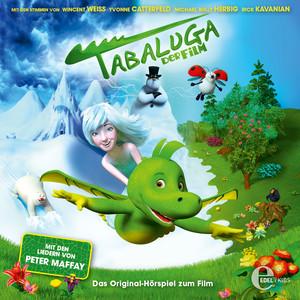 Tabaluga - Der Film (Das Original-Hörspiel zum Kinofilm)