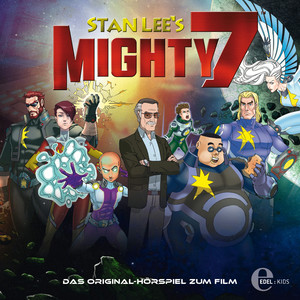 Stan Lee's Mighty 7 (Das Original-Hörspiel zum Film)