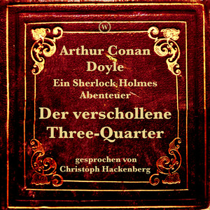 Der verschollene Three-Quarter