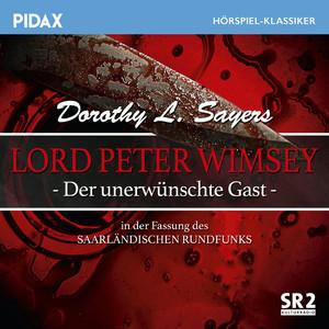 Lord Peter Wimsey - Der unerwünschte Gast (Sr-Fassung)