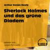 Sherlock Holmes und das grüne Diadem