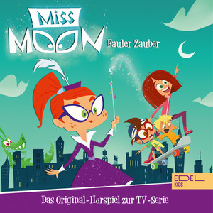 Folge 1: Fauler Zauber (Das Original-Hörspiel zur TV-Serie)